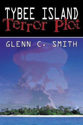 Tybee Island Terror Plot by Glenn C. Smith