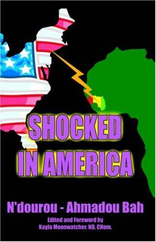 Shocked in America by N'dourou