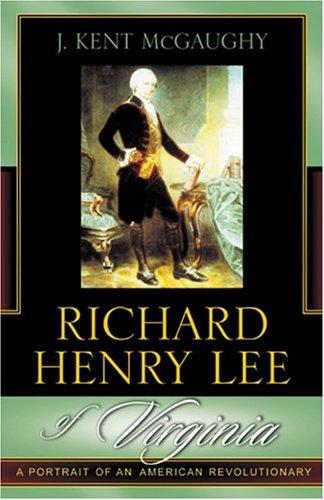 Richard Henry Lee of Virginia