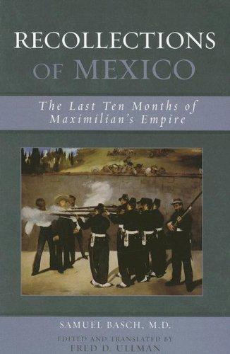 Recollections of Mexico by Samuel M. Basch
