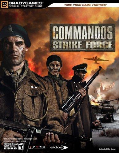 Commandos Strike Force Official Strategy Guide by BradyGames