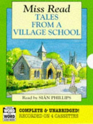 Tales from a Village School by Miss Read