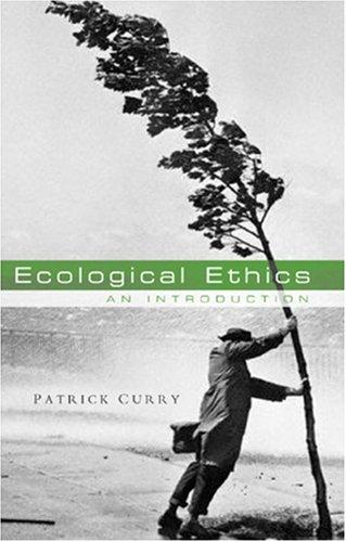 Ecological Ethics by Patrick Curry