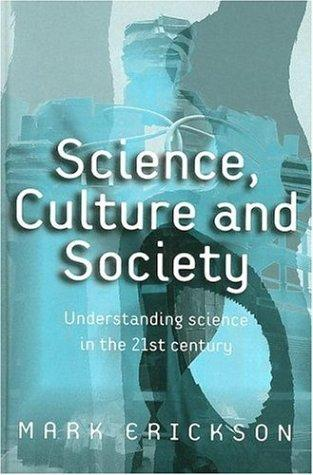 Science, Culture and Society by Mark Erickson