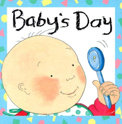Baby's day by Felicity Henderson