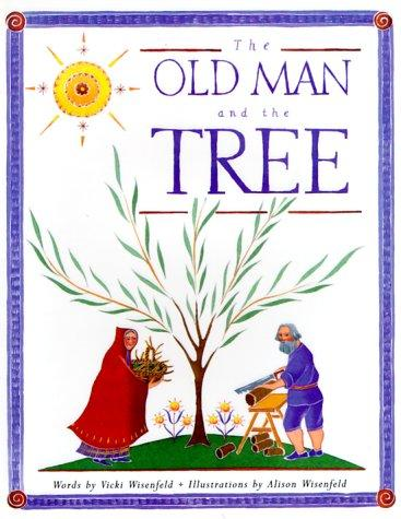 The old man and the tree by Vicki Wisenfeld