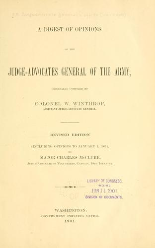 A digest of opinions of the judge-advocated general of the army by United States. Army. Judge advocate general