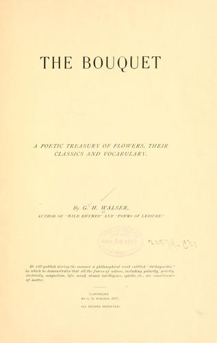 The bouquet by G. H. Walser