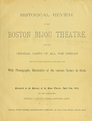 Historical review of the Boston Bijou Theatre by Edward O. Skelton
