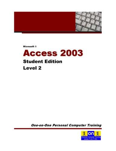 Microsoft Access 2003 Level 2 by Chris Le Roy