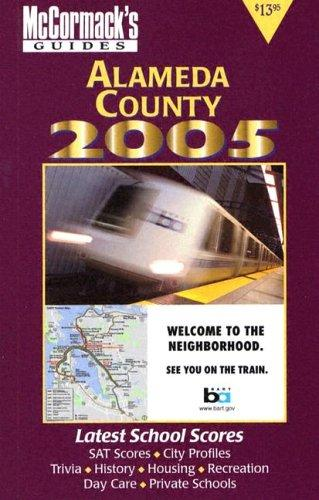 Alameda County 2005 (McCormack's Guides) (Mccormack's Guides. Alameda County) by Don McCormack