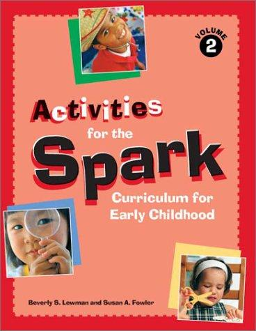 Activities for the Spark curriculum for early childhood by Beverly S. Lewman