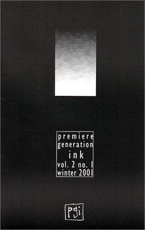 Premiere Generation Volume 2 Number 1 Winter 2001 by Liz Rosenberg