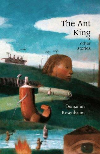 Ant King by Benjamin Rosenbaum
