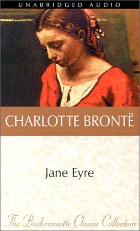 Jane Eyre (The Bookcassette Classic Collection) by Charlotte Brontë