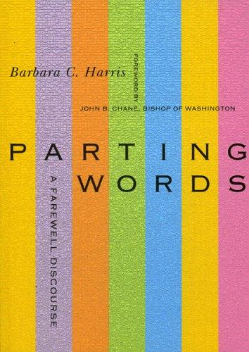 Parting Words by Barbara C. Harris