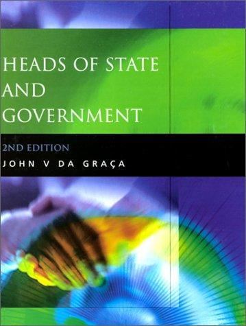 Heads of State and Government by John DaGraca