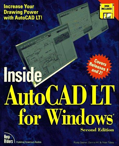 Inside Autocad Lt for Windows by Dennis Hill