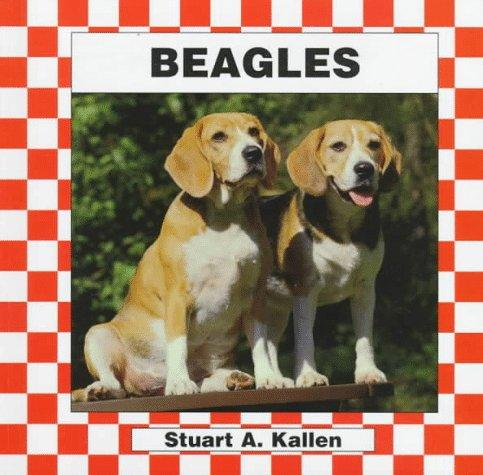 Beagles by Stuart A. Kallen