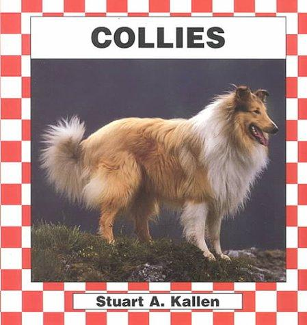 Collies by Stuart A. Kallen