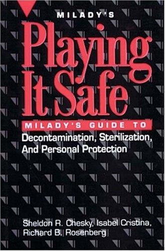 Playing it safe by Sheldon R. Chesky