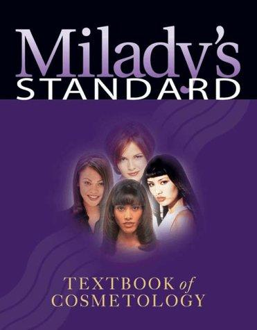 Milady's Standard Textbook of Cosmetology by Milady