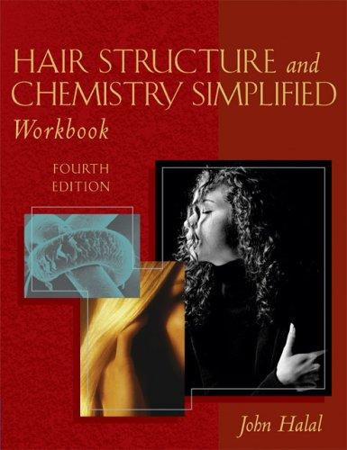 Hair Structure And Chemistry Simplified Workbook by Douglas D. Schoon