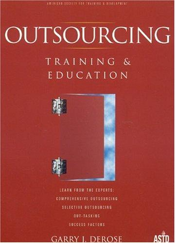 Outsourcing Training & Education by Garry DeRose