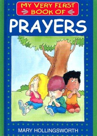 My Very First Book of Prayers (My Very First Books Of...) by Mary Hollingsworth