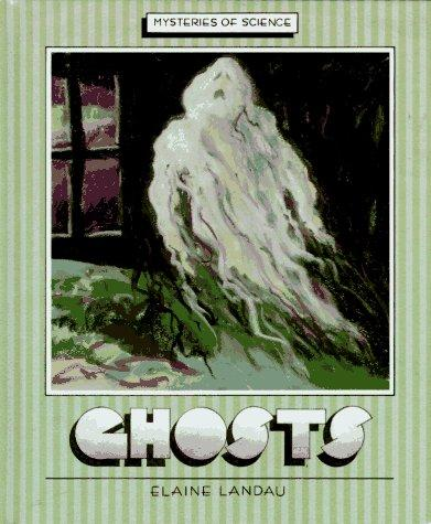 Ghosts by Elaine Landau
