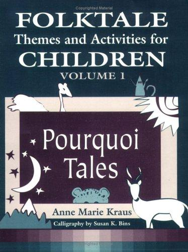 Folktale themes and activities for children by Anne Marie Kraus