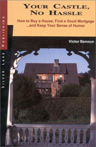 Your castle, no hassle by Victor Benoun