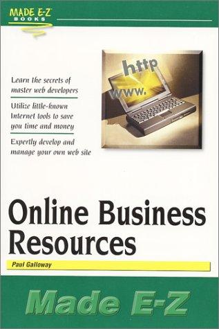 Online Business Resources Made E-Z (Made E-Z Guides) (Made E-Z Guides) by Paul Galloway
