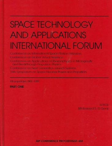 Space Technology and Applications International Forum - 1999 by Mohamed S. El-Genk