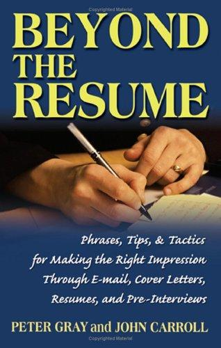Beyond the Resume by John Carroll