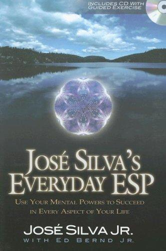Jose Silva's everyday ESP by