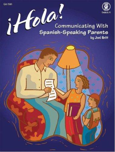 Hola! Communicating with Spanish-Speaking Parents by Good Apple