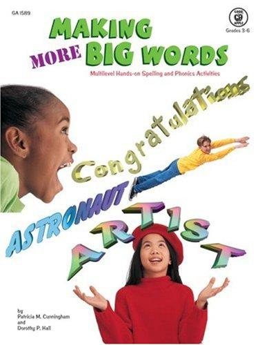 Making More Big Words grades 3-6 by Patricia M Cunningham