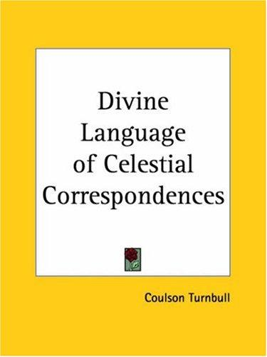 Divine Language of Celestial Correspondences by Coulson Turnbull