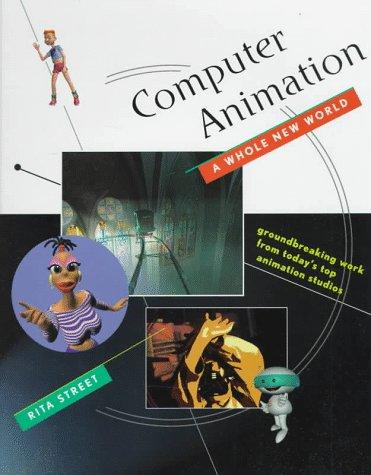 Computer Animation by Rita Street
